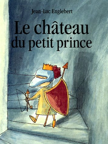 9782211081696: Le Chateau Du Petit Prince (French Edition)