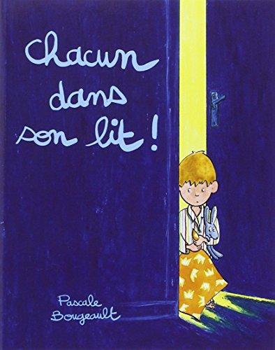 9782211081832: Chacun dans son lit ! (French edition)