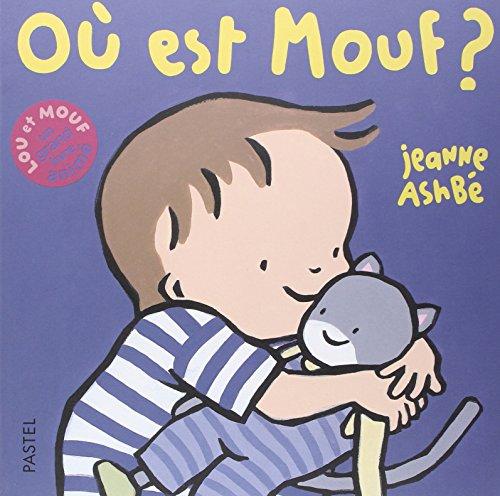 9782211082150: Lou et Mouf : Où est Mouf ?