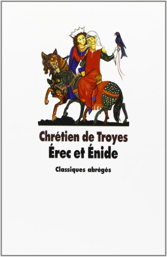 issues on knightly code in erec and enide by chretien de troyes