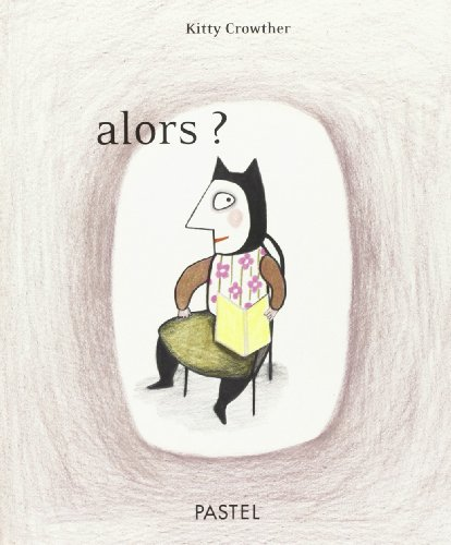 alors ?: Kitty Crowther