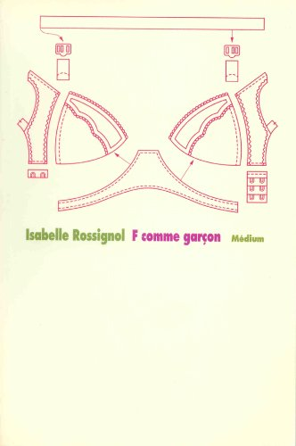 F COMME GARCON: ROSSIGNOL ISABELLE
