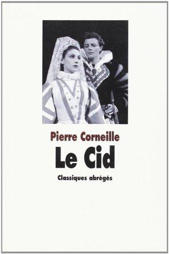 9782211083683: Le Cid : Suivi de Observations sur Le Cid et de Examen du Cid
