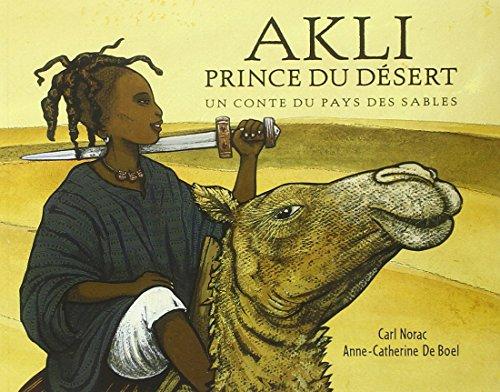 9782211083805: Akli prince du desert (Les lutins)