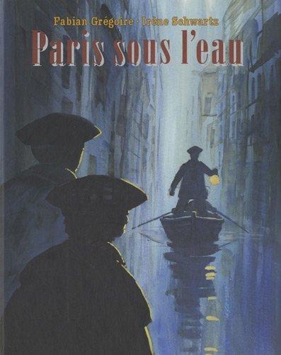 9782211084567: Paris sous l'eau (French edition)