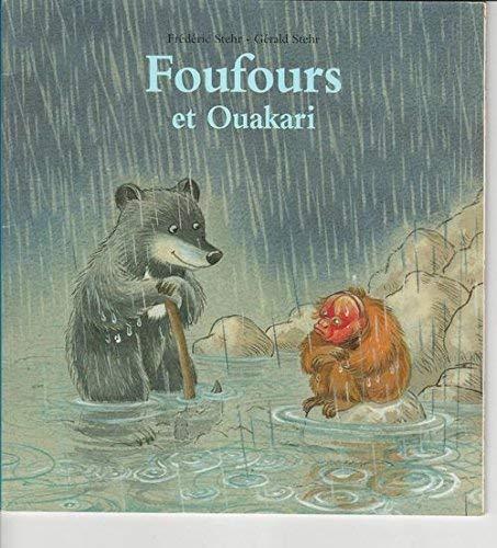 9782211084598: Foufours et Ouakari