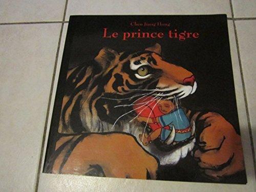 9782211084703: Le Prince Tigre