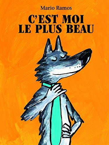 9782211084833: C'est moi le plus beau (French Edition)