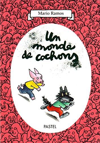 9782211084840: Un monde de cochons: le nouveau, fanfan, les trois gros cochons, marguerite, les galettes au sucre, le secret de louis, le grand méchant loup