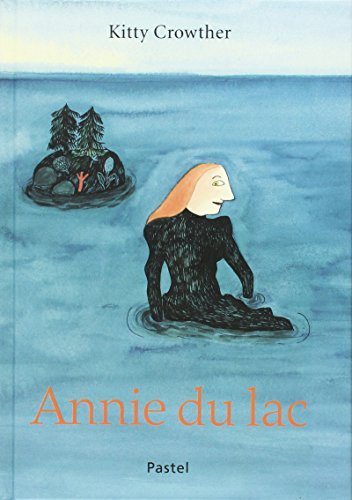 9782211085465: Annie du lac