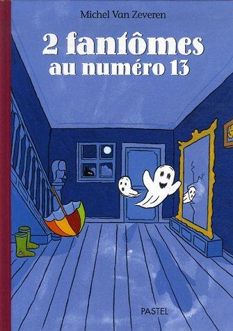 9782211085748: 2 Fantômes au numéro 13 (French Edition)