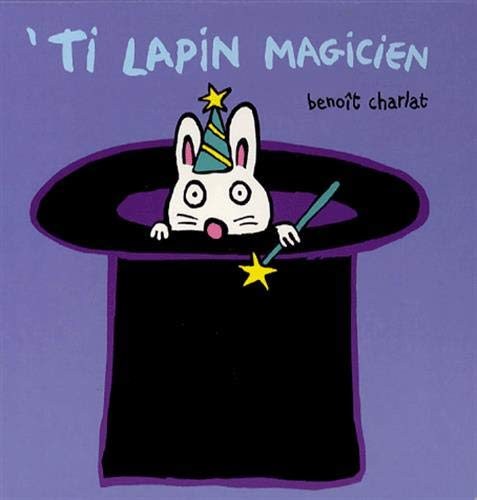 TI LAPIN MAGICIEN: CHARLAT BENOIT