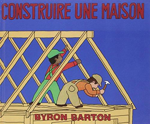 CONSTRUIRE UNE MAISON: BARTON BYRON