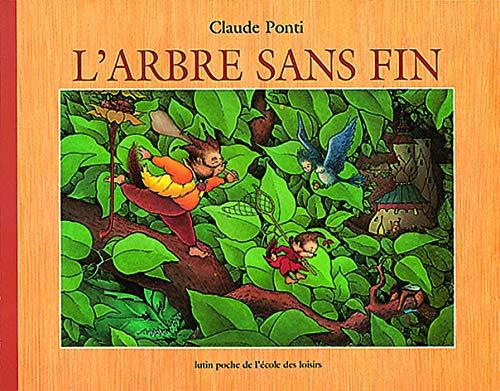 9782211086738: L'Arbre Sans Fin (French Edition)