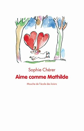 9782211086943: Aime comme Mathilde
