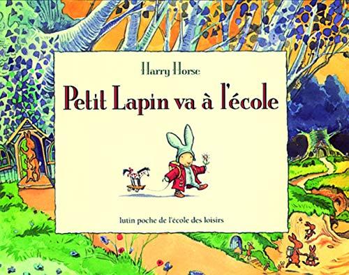9782211086967: Petit Lapin va à l'école