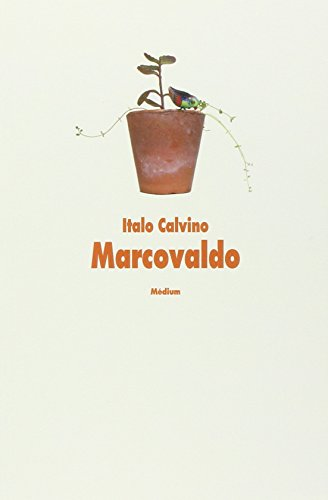 Marcovaldo ou les Saisons en ville: Italo Calvino