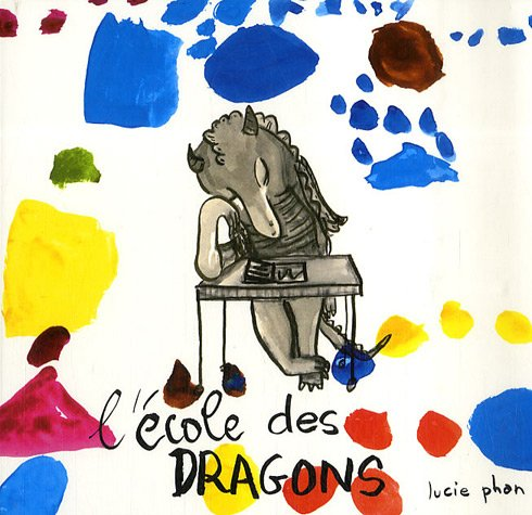9782211087179: L'école des dragons (French edition)