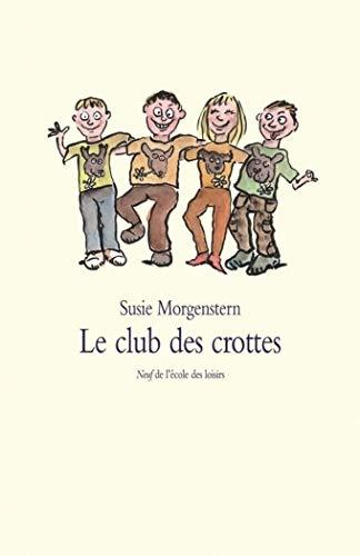 9782211087230: Le club des crottes (Neuf)