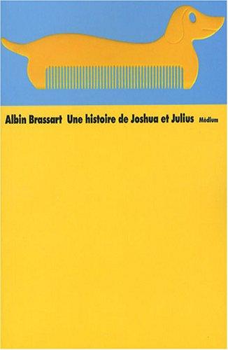 9782211087568: Une histoire de Joshua et Julius