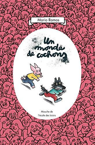 9782211088152: Un monde de cochons. Per la Scuola elementare (Mouche)
