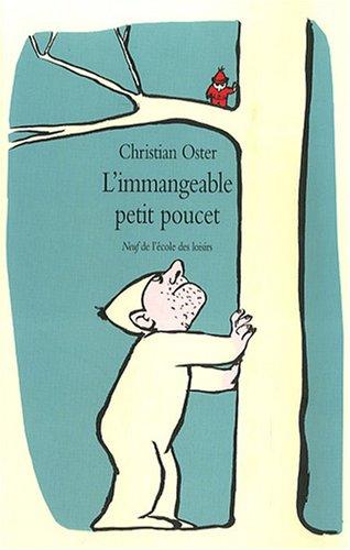 IMMANGEABLE PETIT POUCET (L'): OSTER CHRISTIAN