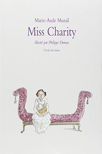Miss Charity: Philippe Dumas
