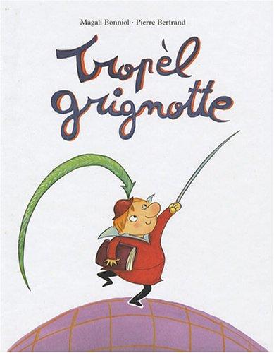 TROPÈL GRIGNOTTE: BONNIOL MAGALI