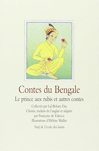9782211089579: Contes du Bengale : Le prince aux rubis et autres contes