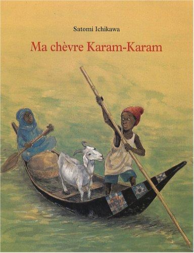 Ma chèvre Karam-Karam (221108978X) by Satomi Ichikawa