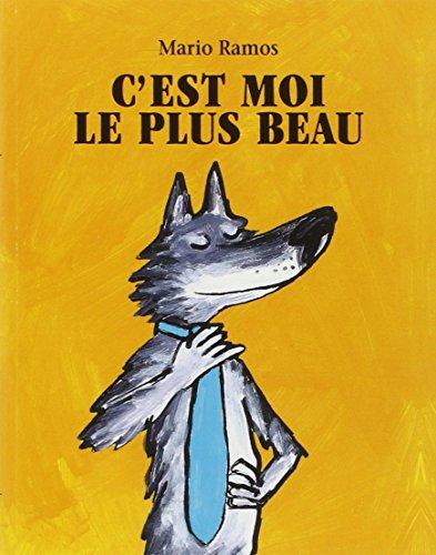 9782211089937: C'Est Moi Le Plus Beau (French Edition)