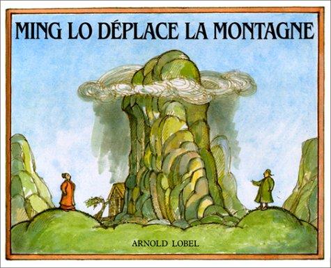 9782211090247: Ming Lo déplace la montagne (French Edition)