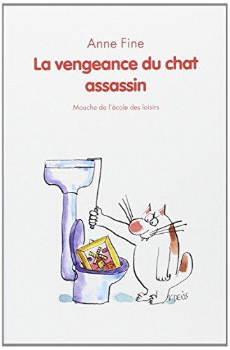 9782211090285: La vengeance du chat assassin