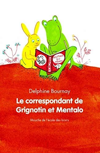 9782211090698: Le correspondant de Grignotin et Mentalo (French Edition)