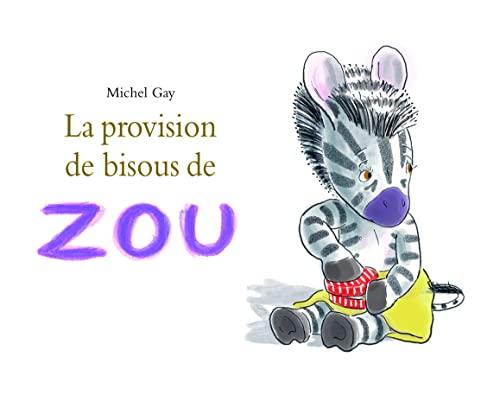 9782211090803: La provision de bisous de Zou
