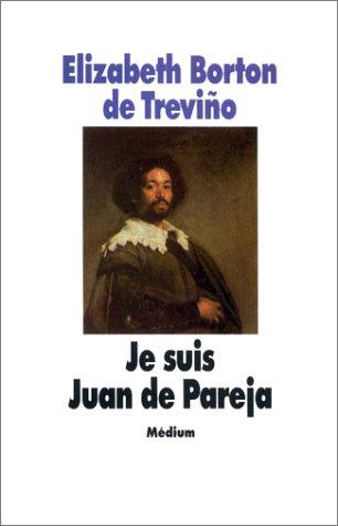 9782211091022: Je suis Juan de Pareja : Né esclave à Séville, élève en secret de Velàzquez, peintre malgré tout