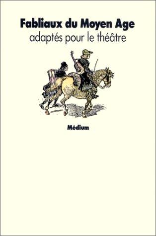 Fabliaux du Moyen Age: Boudet, Robert