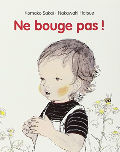9782211091091: Ne bouge pas ! (French Edition)