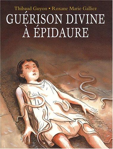 9782211091329: Gu�rison divine � Epidaure