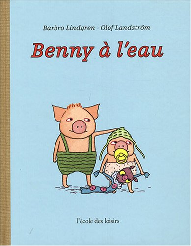 9782211091510: Benny à l'eau (French Edition)