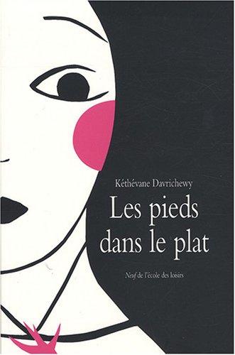 PIEDS DANS LE PLAT (LES): DAVRICHEWY KETHEVANE