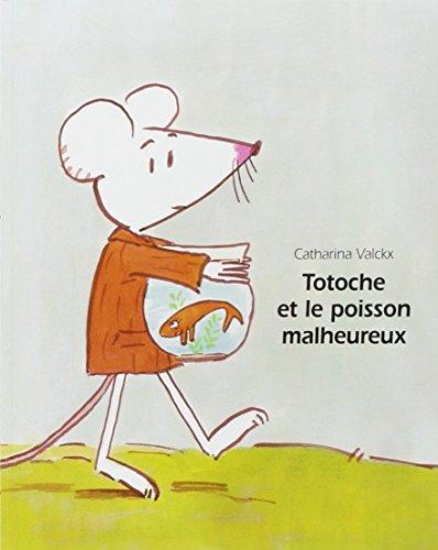 9782211093248: Totoche et le poisson malheureux (French Edition)