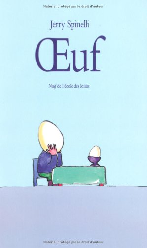 Oeuf (French Edition): ECOLE DES LOISIRS