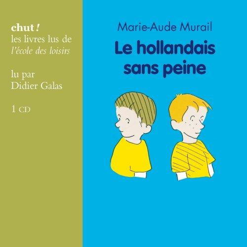 HOLLANDAIS SANS PEINE (LE) CD: MURAIL MARIE-AUDE