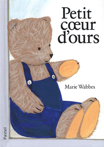 PETIT COEUR D'OURS: WABBES MARIE