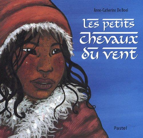 9782211094443: Les petits chevaux du vent (French Edition)
