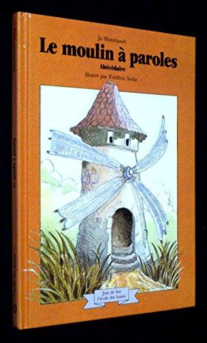 9782211094580: Le moulin a paroles / abecedaire
