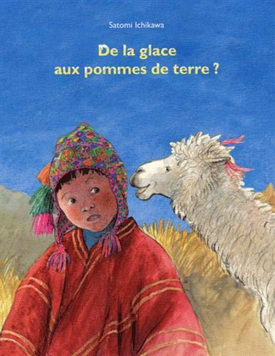 De la glace aux pommes de terre ? (French Edition): Satomi Ichikawa