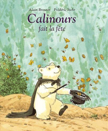 9782211095006: Calinours fait la fête (French Edition)