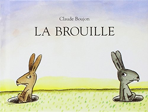 9782211095167: La brouille (French Edition)